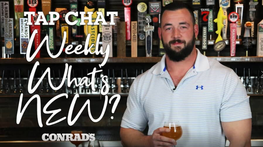 CONRAD'S TAP CHAT - Weekly What's December 10, 2020